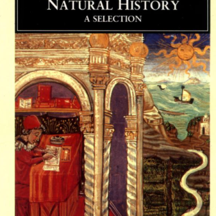 Pliny's Natural History remains in print to this day.
